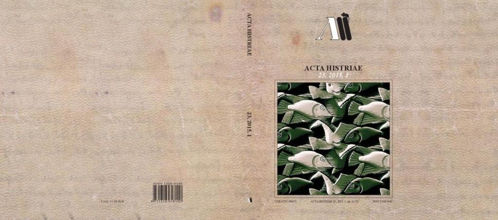 Acta Histriae 1, 23, 2015 - naslovnica_cela